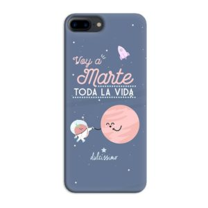 Funda Voy a Marte toda la vida para Iphone 7/8 Plus